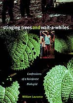 Stinging Trees and Wait-a-Whiles