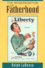 The Modernization of Fatherhood: A Social and Political History