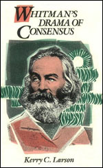Whitman's Drama of Consensus