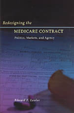 Redesigning the Medicare Contract: Politics, Markets, and Agency