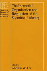 The Industrial Organization and Regulation of the Securities Industry