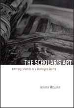 The Scholar's Art: Literary Studies in a Managed World