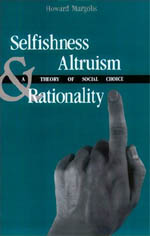 Selfishness, Altruism, and Rationality