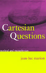 Cartesian Questions: Method and Metaphysics