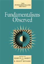 Fundamentalisms Observed