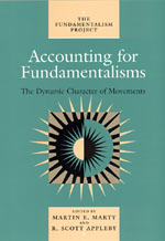 Accounting for Fundamentalisms: The Dynamic Character of Movements
