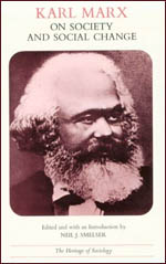 Karl Marx on Society and Social Change