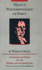 Hegel's Phenomenology of Spirit: A Commentary Based on the Preface and Introduction