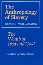 The Anthropology of Slavery