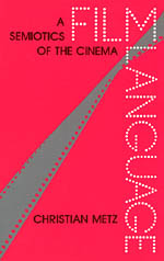 Film Language: A Semiotics of the Cinema