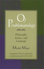 Of Problematology: Philosophy, Science, and Language