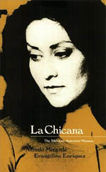La Chicana: The Mexican-American Woman