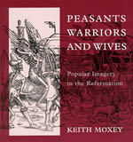 Peasants, Warriors, and Wives