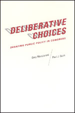 Deliberative Choices: Debating Public Policy in Congress