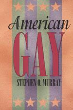 Homosexualities stephen o murray