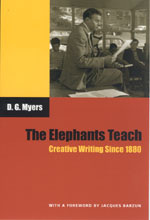 The Elephants Teach: Creative Writing Since 1880