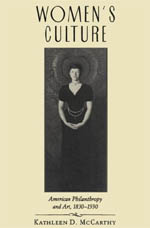 Women's Culture: American Philanthropy and Art, 1830-1930