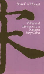 Village and Bureaucracy in Southern Sung China