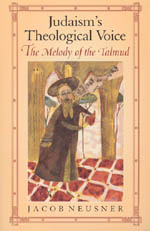 Judaism's Theological Voice: The Melody of the Talmud