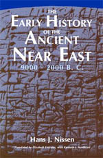 The Early History Of The Ancient Near East 9000 2000 B C Nissen