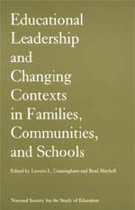 Educational Leadership and Changing Contexts of Families, Communities, and Schools
