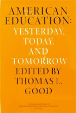 American Education: Yesterday, Today, Tomorrow