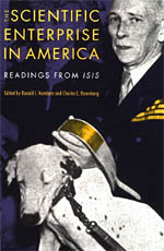 The Scientific Enterprise in America: Readings from Isis