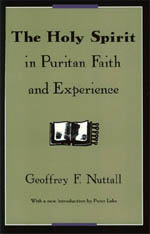 The Holy Spirit in Puritan Faith and Experience