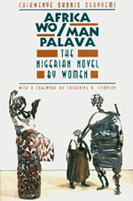 Africa Wo/Man Palava: The Nigerian Novel by Women