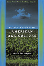 Policy Reform in American Agriculture: Analysis and Prognosis