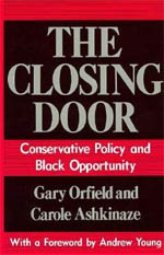 The Closing Door: Conservative Policy and Black Opportunity