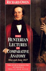 The Hunterian Lectures in Comparative Anatomy, May and June 1837