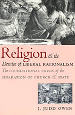 Religion and the Demise of Liberal Rationalism