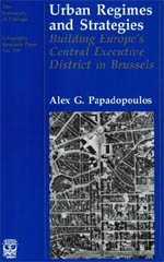 Urban Regimes and Strategies: Building Europe's Central Executive District in Brussels
