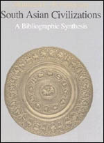 South Asian Civilizations: A Bibliographic Synthesis