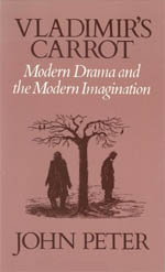 Vladimir's Carrot: Modern Drama and the Modern Imagination