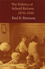 The Politics of School Reform, 1870-1940