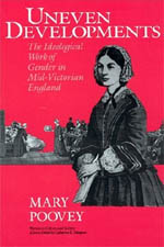 Uneven Developments: The Ideological Work of Gender in Mid-Victorian England