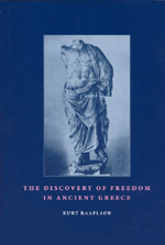The Discovery of Freedom in Ancient Greece: Revised and Updated Edition