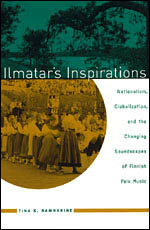 Ilmatar's Inspirations: Nationalism, Globalization, and the Changing Soundscapes of Finnish Folk Music