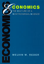 Economics: The Culture of a Controversial Science