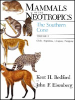 Mammals of the Neotropics, Volume 2: The Southern Cone: Chile, Argentina, Uruguay, Paraguay