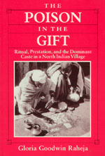 The Poison in the Gift: Ritual, Prestation, and the Dominant Caste in a North Indian Village