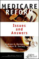 Medicare Reform: Issues and Answers