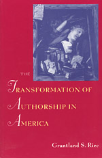 The Transformation of Authorship in America