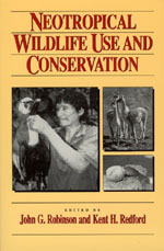 Neotropical Wildlife Use and Conservation