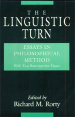 the linguistic turn essays in philosophical method rorty the linguistic turn