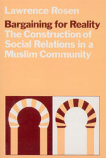 Bargaining for Reality: The Construction of Social Relations in a Muslim Community