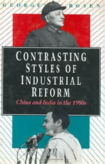 Contrasting Styles of Industrial Reform: China and India in the 1980s