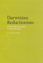 Darwinian Reductionism: Or, How to Stop Worrying and Love Molecular Biology